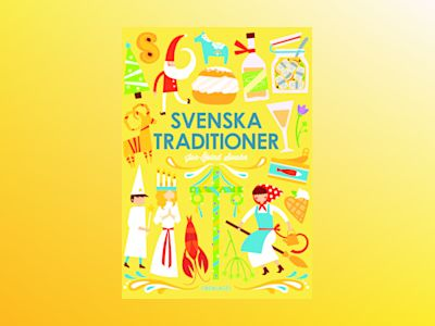 Svenska traditioner av Jan-Öjvind Swahn