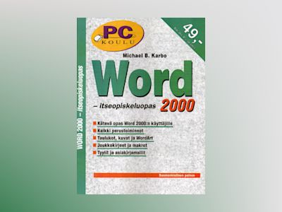 Word 2000 itseopiskeluopas av Michael B. Karbo