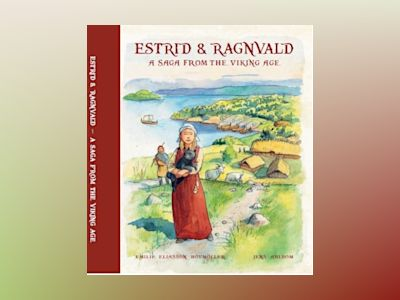 Estrid & Ragnvald : a saga from the viking age av Estrid & Ragnvald : a saga from the viking age