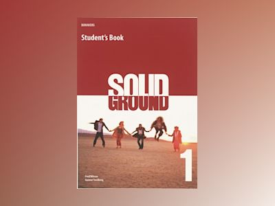 Solid Ground 1 Student's Book inkl. ljudfiler av Fred Nilsson