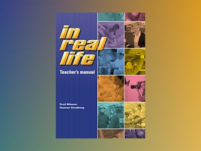 In real life Teacher´s manual av Fred Nilsson