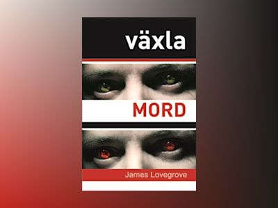 Växla mord av James Lovegrove