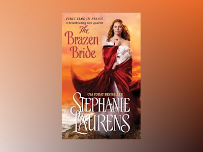 The Brazen Bride av Stephanie Laurens