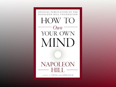 How to Own Your Own Mind av Napoleon Hill