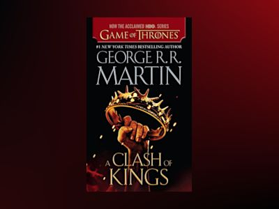 A Clash of Kings (HBO Tie-in Edition) av George RR Martin