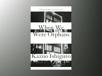 When We Were Orphans av Kazuo Ishiguro