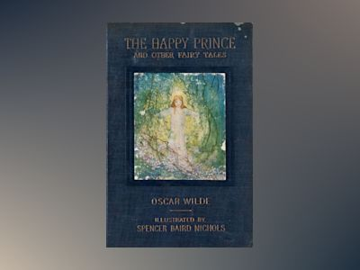 The happy prince and other tales  av Oscar Wilde