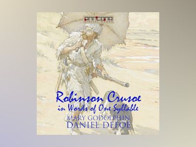 Ljudbok Robinson Crusoe - Written in words of one syllable