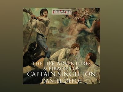 Ljudbok The Life, Adventures & Piracies of Captain Singleton
