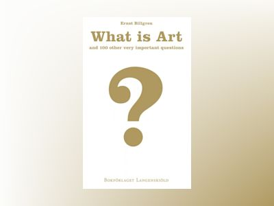 Ljudbok What is art and 100 other very important questions
