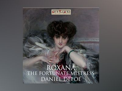 Ljudbok Roxana - The Fortunate Mistress