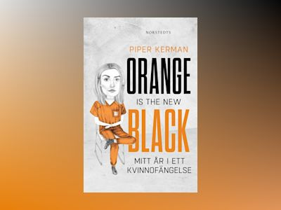 Ljudboken Orange is the New Black av Piper Kerman