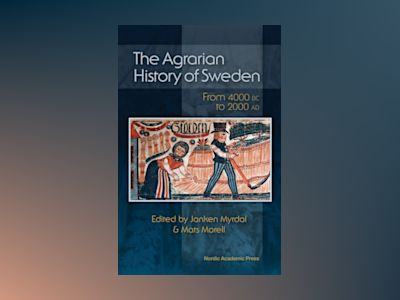 Ljudbok The Agrarian History of Sweden: From 4000 BC to AD 2000