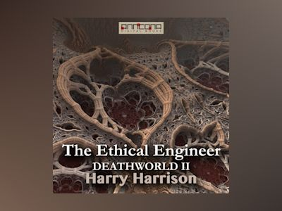 Ljudbok The Ethical Engineer (Deathworld II)