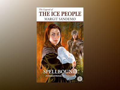 Ljudbok The Ice People 1 - Spellbound
