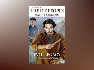Ljudbok The Ice People 6 - Evil Legacy