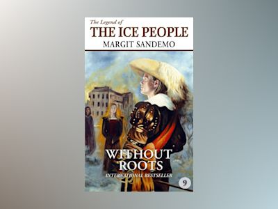 Ljudbok The Ice People 9 - Without Roots