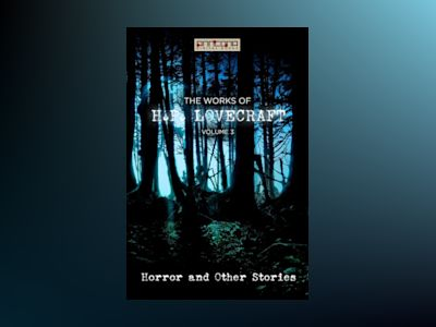 Ljudbok The Works of H.P. Lovecraft Vol. III - Horror & Other Stories