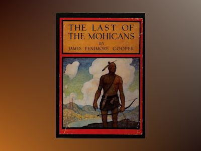 Ljudbok The Last Of The Mohicans (A Narrative of 1757)