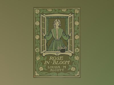 Ljudboken Rose in Bloom av Louisa May Alcott