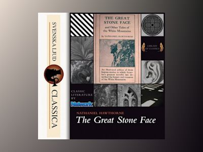 Ljudbok The Great Stone Face and Other Tales of the White Mountains