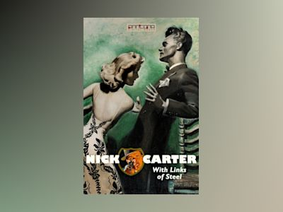 Ljudbok Nick Carter - With Links of Steel