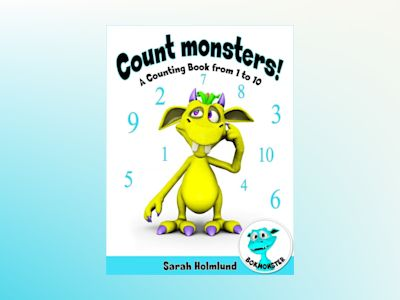 Ljudbok Count monsters! A Counting Book from 1 to 10