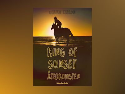 Ljudbok King of Sunset : återkomsten