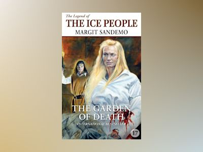 Ljudbok The Ice People 17 - The Garden of Death