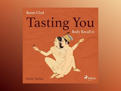 Ljudboken Tasting You: Body Recall