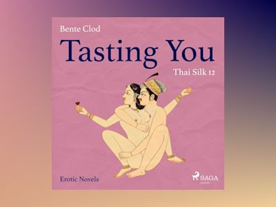 Ljudbok Tasting You 12: Thai Silk