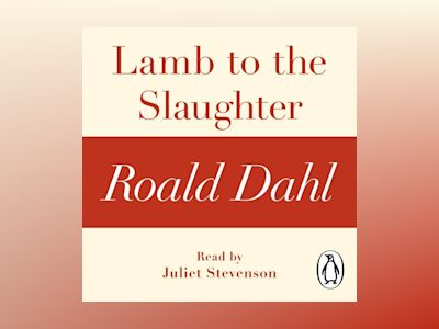 Ljudbok Lamb to the Slaughter (A Roald Dahl Short Story)