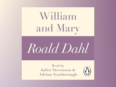 Ljudbok William and Mary (A Roald Dahl Short Story)