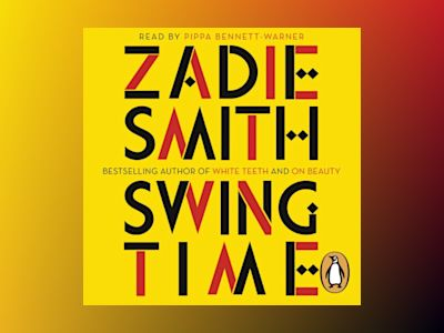 Ljudbok Swing Time: LONGLISTED for the Man Booker Prize 2017