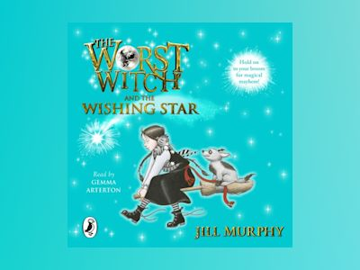 Ljudbok The Worst Witch and The Wishing Star