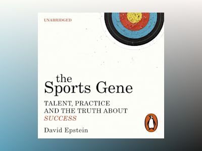 Ljudboken The Sports Gene: Talent, Practice and the Truth About Success