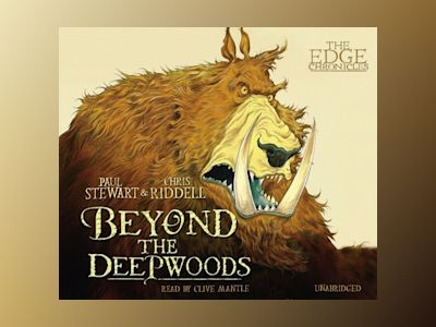 Ljudbok The Edge Chronicles 4: Beyond the Deepwoods: First Book of Twig