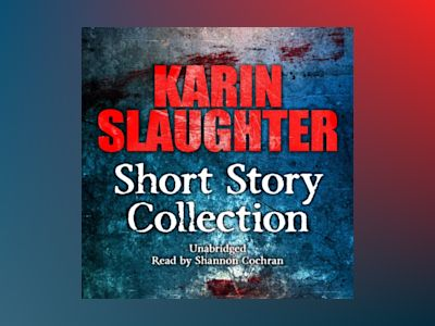 Ljudbok Karin Slaughter: Short Story Collection