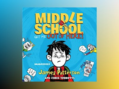 Ljudbok Middle School: Get Me Out of Here!: (Middle School 2)