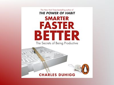 Ljudboken Smarter Faster Better: The Secrets of Being Productive