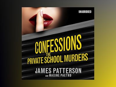 Ljudbok Confessions: The Private School Murders: (Confessions 2)