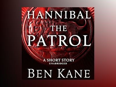 Ljudbok Hannibal: The Patrol: (Short Story)