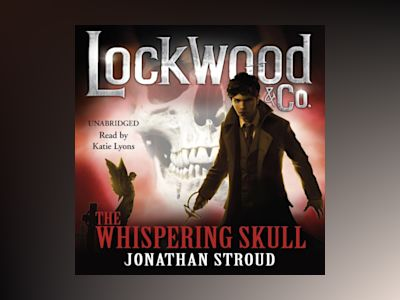 Ljudbok Lockwood & Co: The Whispering Skull: Book 2
