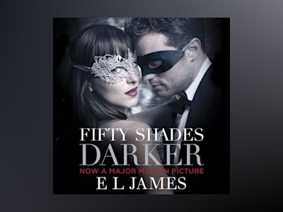 Ljudbok Fifty Shades Darker: Book 2 of the Fifty Shades trilogy