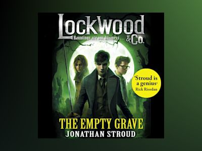 Ljudbok Lockwood & Co: The Empty Grave: The Empty Grave
