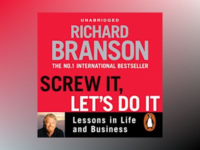 Ljudbok Screw It, Let's Do It: Lessons in Life and Business