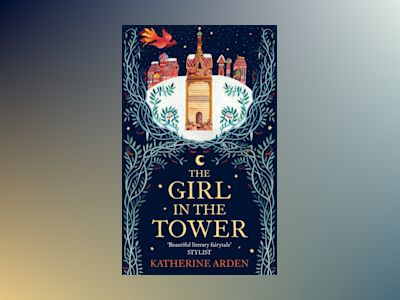 Ljudboken The Girl in The Tower: (Winternight Trilogy)