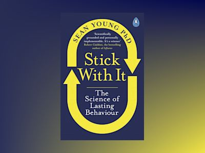 Ljudboken Stick with It: The Science of Lasting Behaviour