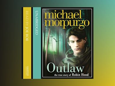 Ljudbok Outlaw: The story of Robin Hood