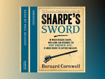 Ljudbok Sharpe's Sword: The Salamanca Campaign, June and July 1812 (The Sharpe Series, Book 14)